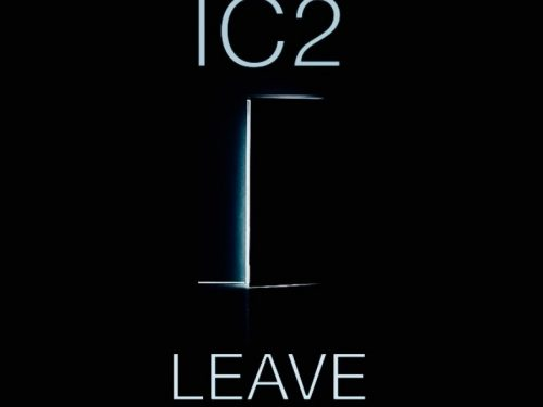 """IC2 presenta il Nuovo Singolo """"Leave"""""""