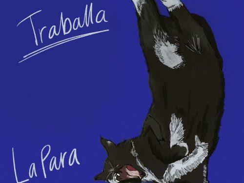 """""""Traballa"""", il nuovo singolo dei LaPara"""