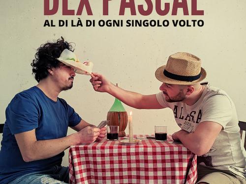 Al di là di ogni singolo volto: il nuovo singolo del cantautore folk pop siciliano Dex Pascal