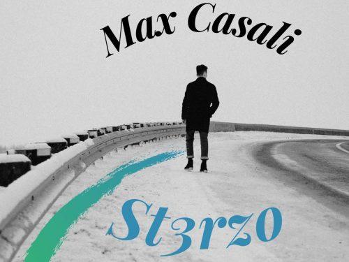 St3rzo è il nuovo disco del cantautore romano Max Casali